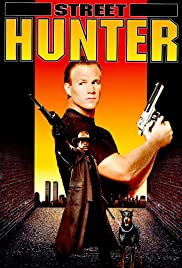 Street Hunter (1990) Poster - Movie Forum, Cast, Reviews