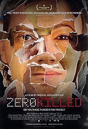 Zero Killed Poster