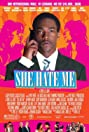 She Hate Me (2004) Poster