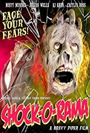 Shock-O-Rama (2005) Poster - Movie Forum, Cast, Reviews