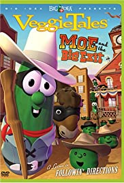 VeggieTales: Moe and the Big Exit Poster