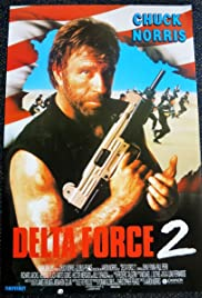 Delta Force 2: The Colombian Connection (1990) Poster - Movie Forum, Cast, Reviews