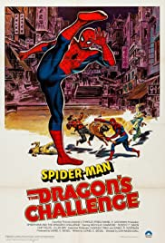 Spider-Man: The Dragon's Challenge(1979) Poster - Movie Forum, Cast, Reviews