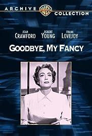 Goodbye, My Fancy Poster