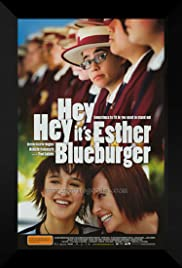 Hey Hey It's Esther Blueburger (2008) Poster - Movie Forum, Cast, Reviews