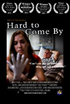 Hard to Come By (2010) Poster