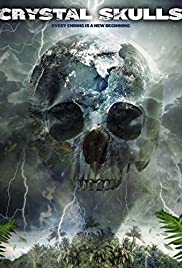 Crystal Skulls (2014) Poster - Movie Forum, Cast, Reviews
