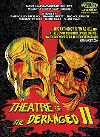 Theatre of the Deranged II (2013)
