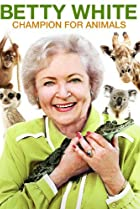 Image of Betty White: Champion for Animals