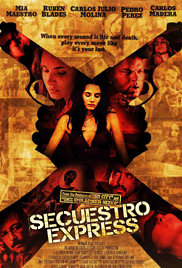 Secuestro express (2005) Poster - Movie Forum, Cast, Reviews