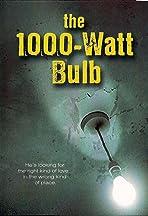 The 1000w Bulb