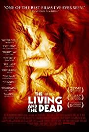 The Living and the Dead (2006) Poster - Movie Forum, Cast, Reviews