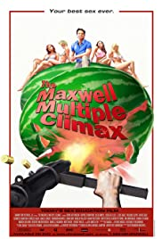 The Maxwell Multiple Climax Poster