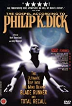 The Gospel According to Philip K. Dick