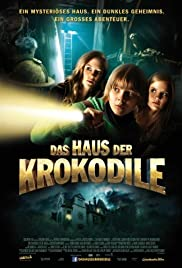 Das Haus der Krokodile (2012) Poster - Movie Forum, Cast, Reviews