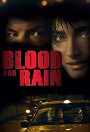 La sangre y la lluvia Poster