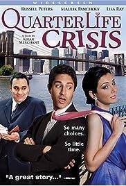 Quarter Life Crisis(2006) Poster - Movie Forum, Cast, Reviews