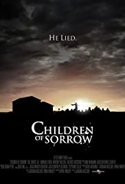 Children of Sorrow (2012) Poster - Movie Forum, Cast, Reviews