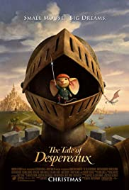 The Tale of Despereaux (2008) Poster - Movie Forum, Cast, Reviews