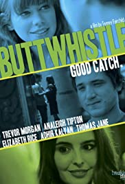 Buttwhistle (2014) Poster - Movie Forum, Cast, Reviews