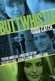 Buttwhistle(2014) Poster - Movie Forum, Cast, Reviews