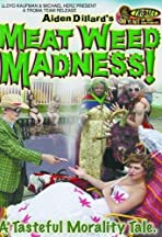 Meat Weed Madness