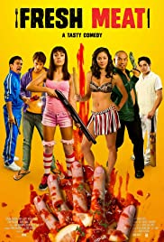 Fresh Meat (2012) Poster - Movie Forum, Cast, Reviews