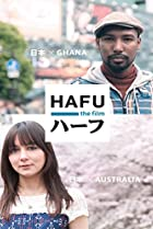 Image of Hafu: The Mixed-Race Experience in Japan