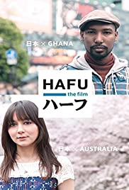 Hafu: The Mixed-Race Experience in Japan Poster