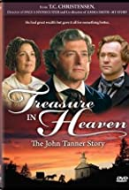 Primary image for Treasure in Heaven: The John Tanner Story