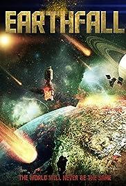 Earthfall(2015) Poster - Movie Forum, Cast, Reviews
