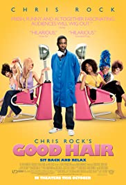 Good Hair (2009) Poster - Movie Forum, Cast, Reviews