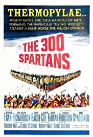 The 300 Spartans (1962) Poster - Movie Forum, Cast, Reviews
