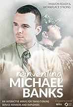 Reinventing Michael Banks