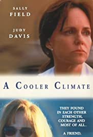 A Cooler Climate(1999) Poster - Movie Forum, Cast, Reviews