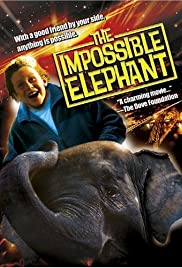 The Impossible Elephant(2001) Poster - Movie Forum, Cast, Reviews