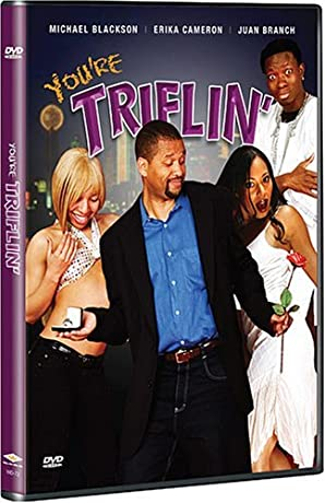 You're Triflin (2007)