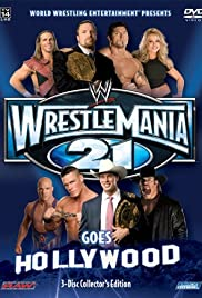 WrestleMania 21(2005) Poster - TV Show Forum, Cast, Reviews
