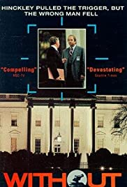 Without Warning: The James Brady Story (1991) Poster - Movie Forum, Cast, Reviews