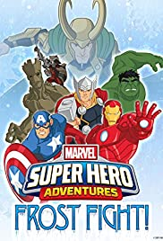 Marvel Super Hero Adventures: Frost Fight! (2015) Poster - Movie Forum, Cast, Reviews