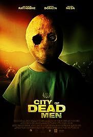 City of Dead Men(2014) Poster - Movie Forum, Cast, Reviews
