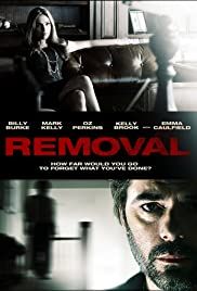 Removal (2010) Poster - Movie Forum, Cast, Reviews