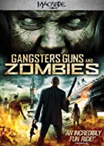 Gangsters Guns And Zombies(1970)