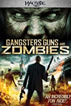 Image of Gangsters, Guns & Zombies