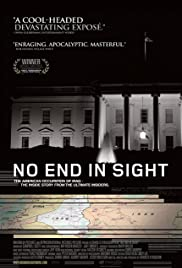 No End in Sight (2007) Poster - Movie Forum, Cast, Reviews