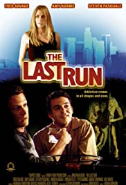 The Last Run (2004) Poster - Movie Forum, Cast, Reviews