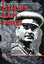Stalin's Last Purge