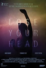 Lose Your Head (2013) Poster - Movie Forum, Cast, Reviews