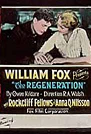 Regeneration (1915) Poster - Movie Forum, Cast, Reviews