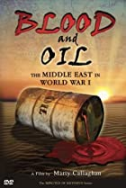 Image of Blood and Oil: The Middle East in World War I